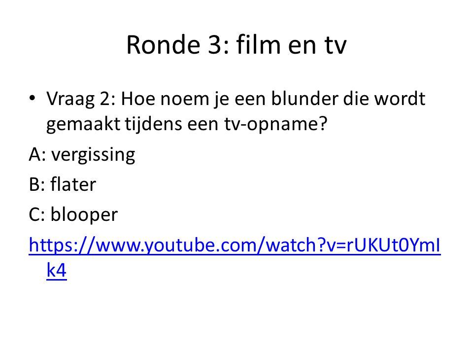 Ronde 3: film en tv Vraag 3: Op welke zender kan je naar het programma 'the sky is the limit' kijken?