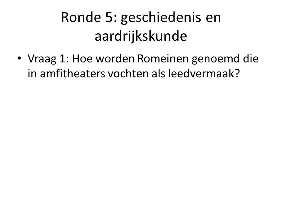 Ronde 5: geschiedenis en aardrijkskunde Vraag 2: Wat zijn de 4 buurlanden van België?