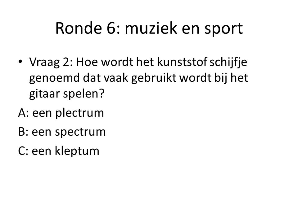 Ronde 6: muziek en sport Vraag 3: Welke zangeres bleef 2 weken lang in de tophits met 'Umbrella'.