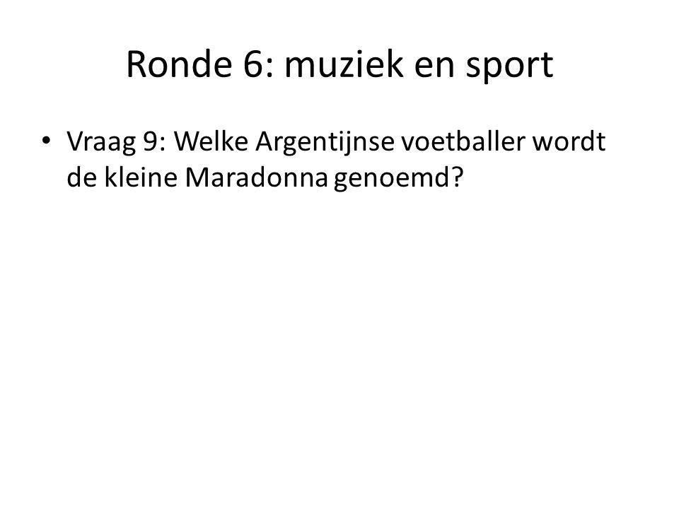 Ronde 6: muziek en sport Vraag 10: We kennen hem van bij de rode duivels. Wat is zijn naam?
