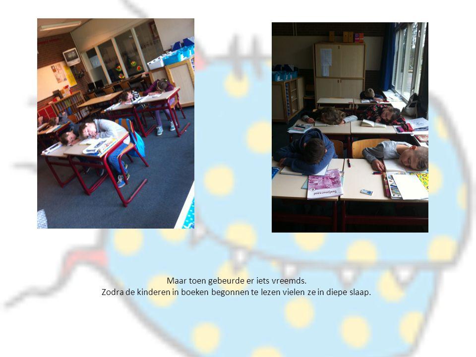 Maar toen gebeurde er iets vreemds. Zodra de kinderen in boeken begonnen te lezen vielen ze in diepe slaap.