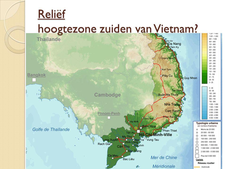 Reliëf hoogtezone zuiden van Vietnam?