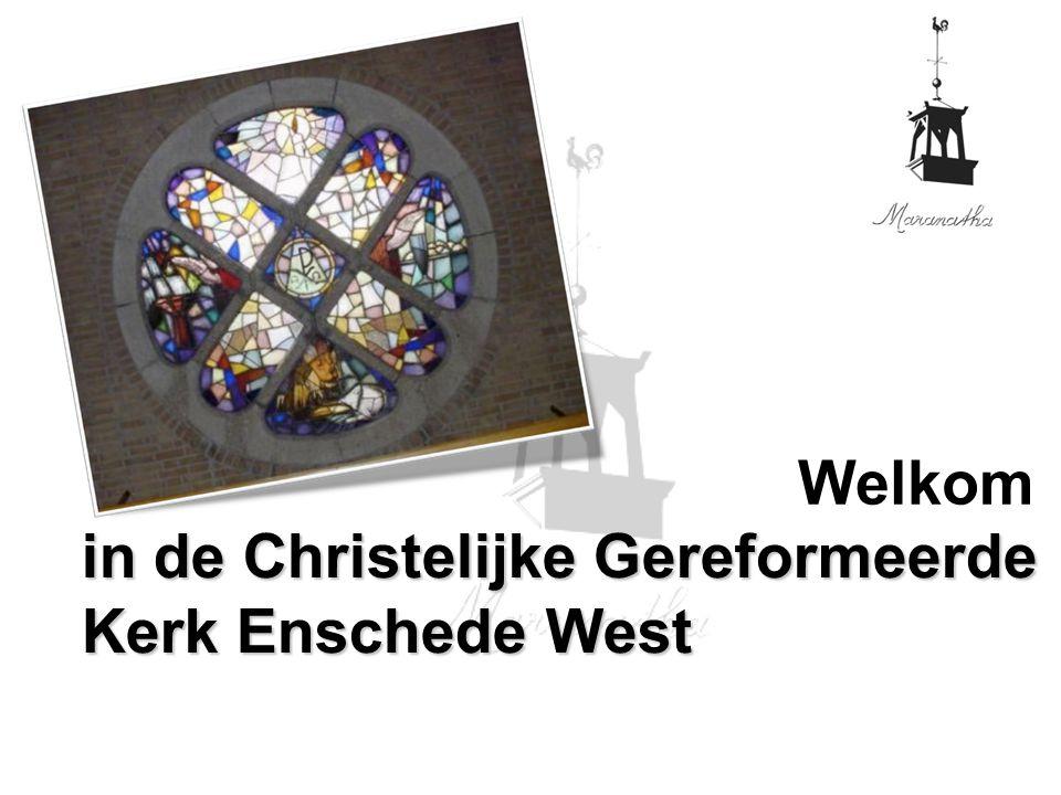 Welkom in de Christelijke Gereformeerde Kerk Enschede West