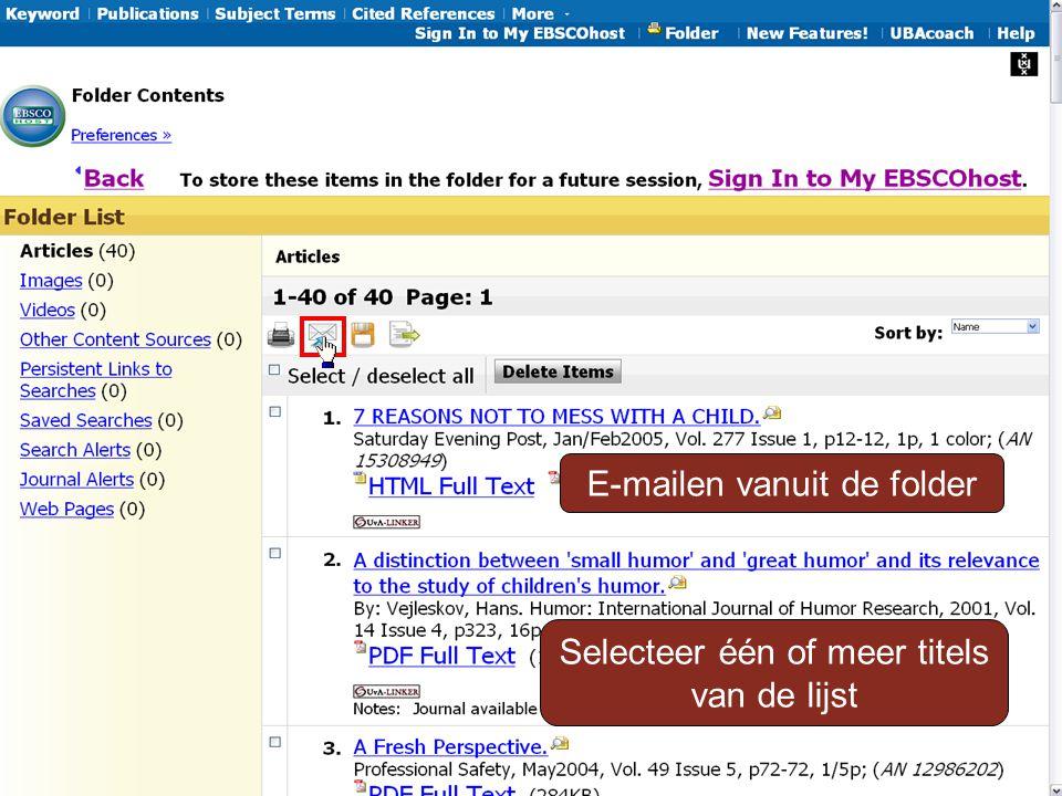 E-mailen vanuit de folder Selecteer één of meer titels van de lijst