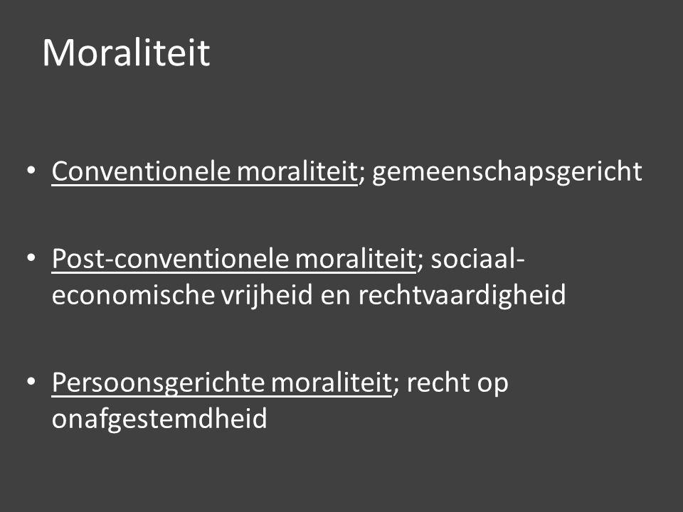 Moraliteit Conventionele moraliteit; gemeenschapsgericht Post-conventionele moraliteit; sociaal- economische vrijheid en rechtvaardigheid Persoonsgerichte moraliteit; recht op onafgestemdheid