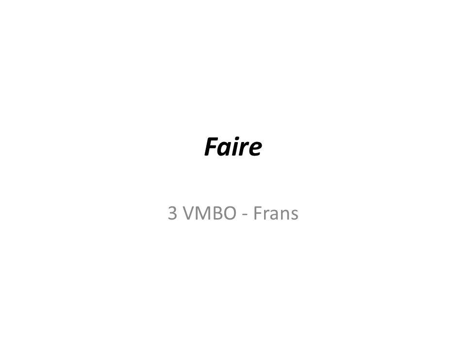 Faire 3 VMBO - Frans