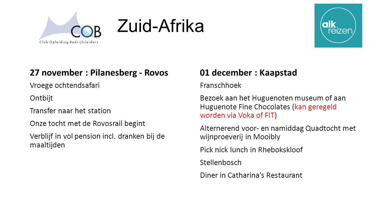 Zuid-Afrika 27 november : Pilanesberg - Rovos Vroege ochtendsafari Ontbijt Transfer naar het station Onze tocht met de Rovosrail begint Verblijf in vol pension incl.
