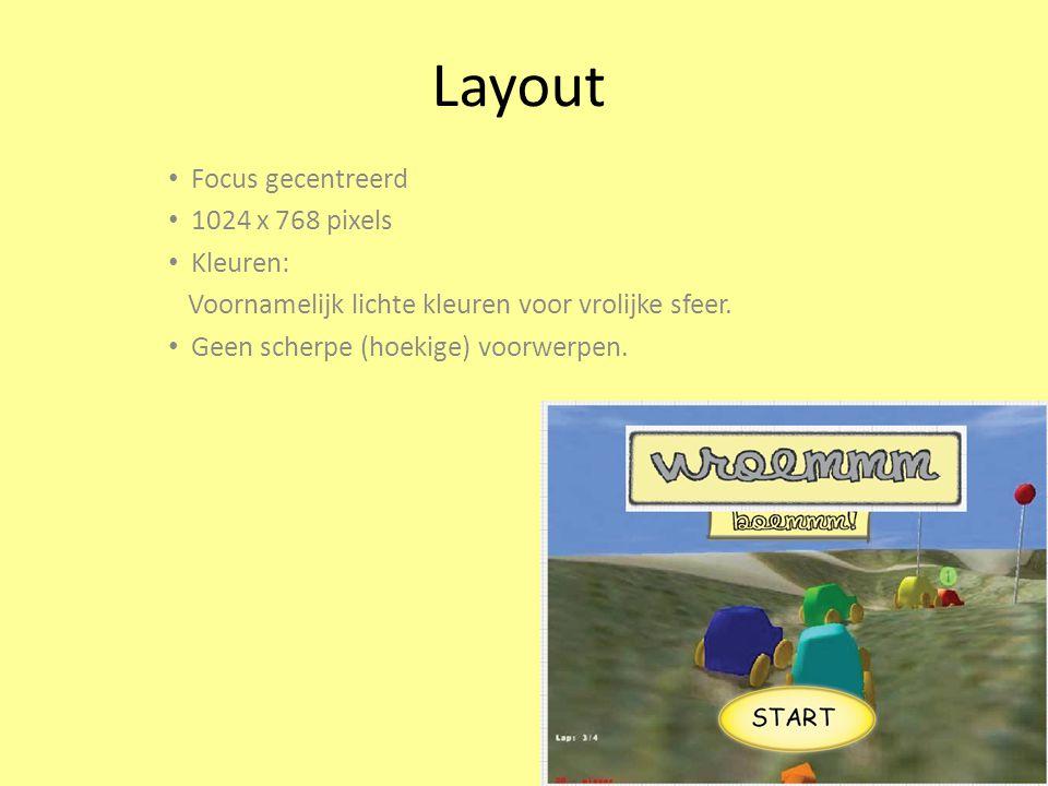 Layout Focus gecentreerd 1024 x 768 pixels Kleuren: Voornamelijk lichte kleuren voor vrolijke sfeer.
