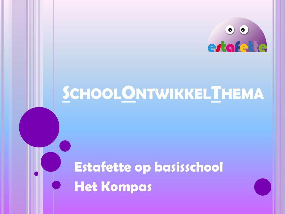 S CHOOL O NTWIKKEL T HEMA Estafette op basisschool Het Kompas
