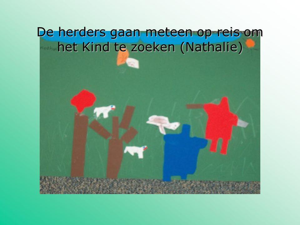 De herders gaan meteen op reis om het Kind te zoeken (Nathalie)