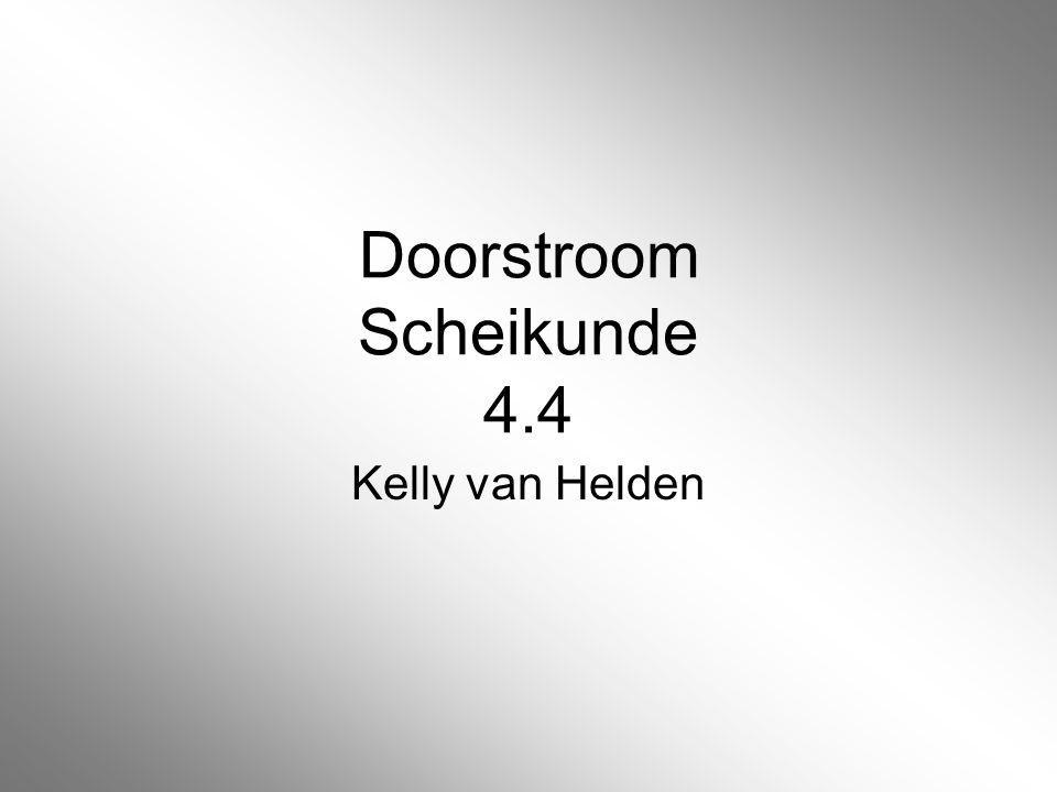 Doorstroom Scheikunde 4.4 Kelly van Helden