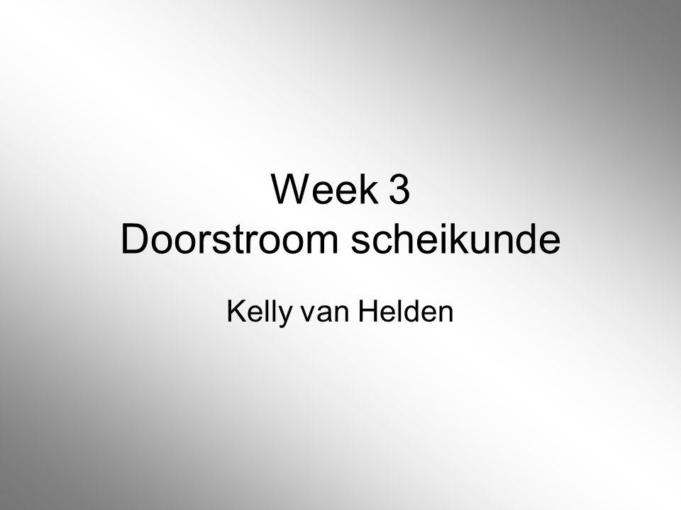 Week 3 Doorstroom scheikunde Kelly van Helden