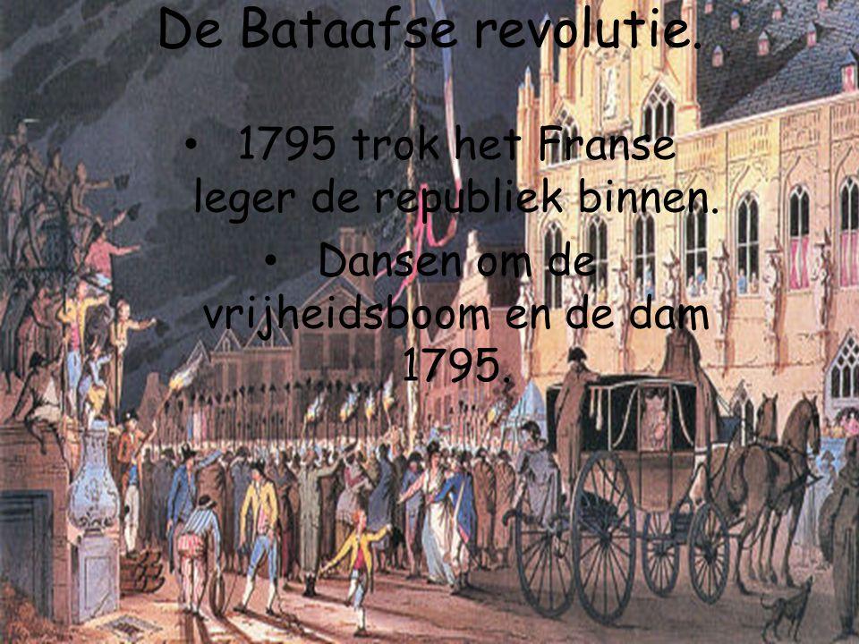 De Bataafse revolutie. 1795 trok het Franse leger de republiek binnen. Dansen om de vrijheidsboom en de dam 1795.
