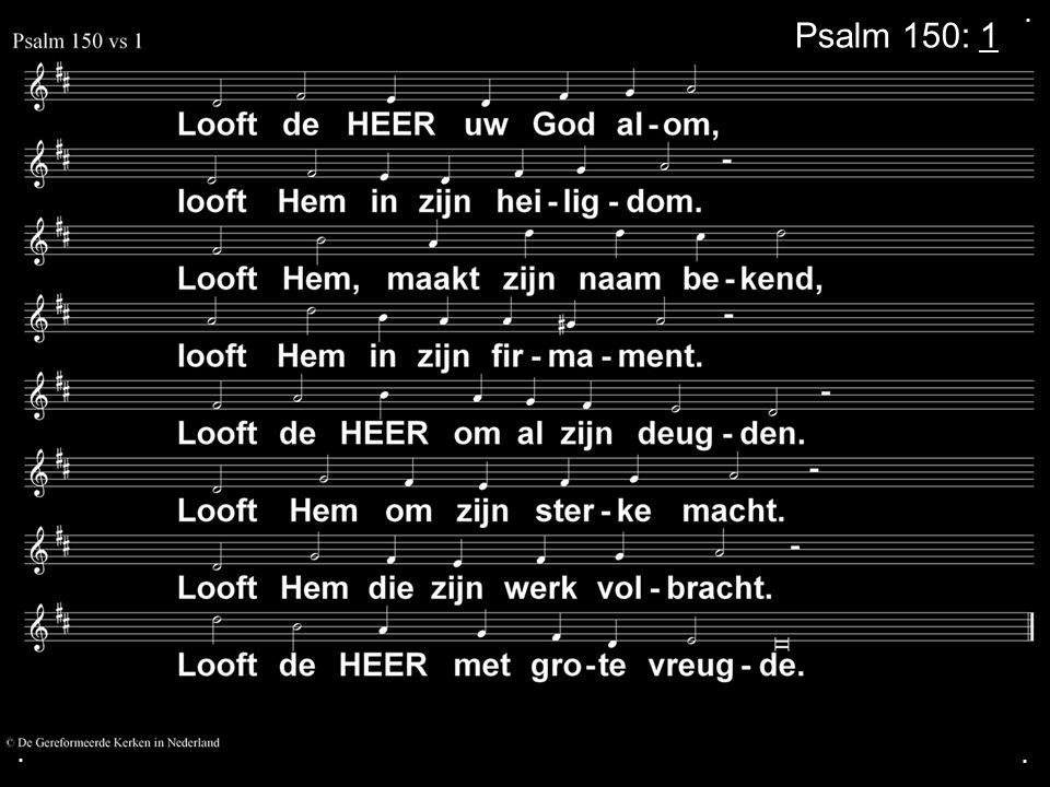 ... Psalm 150: 1