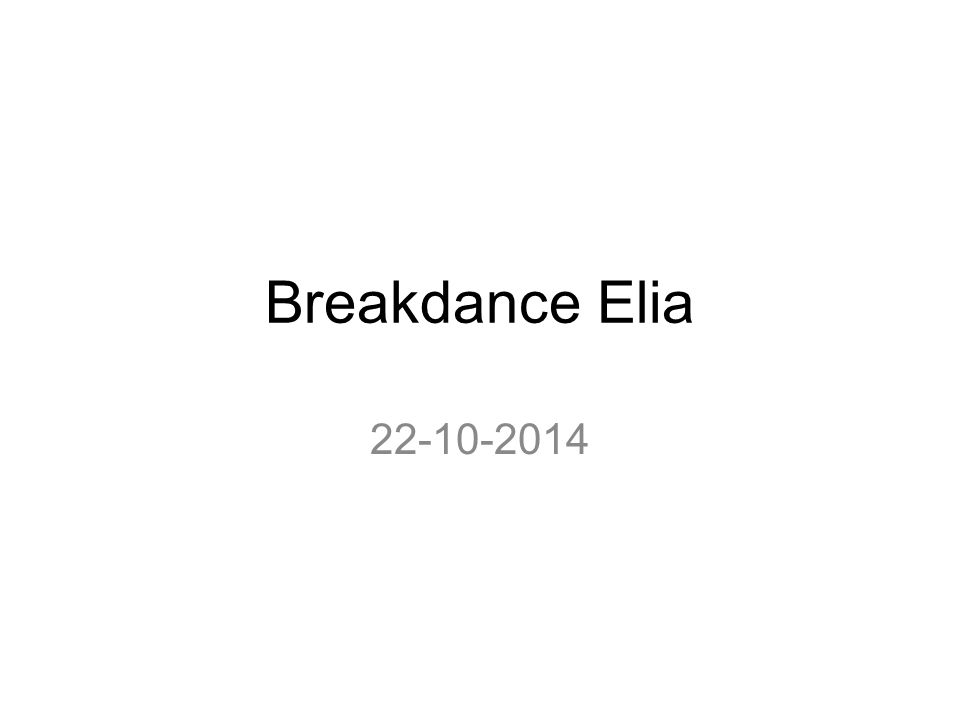 Breakdance Elia 22-10-2014