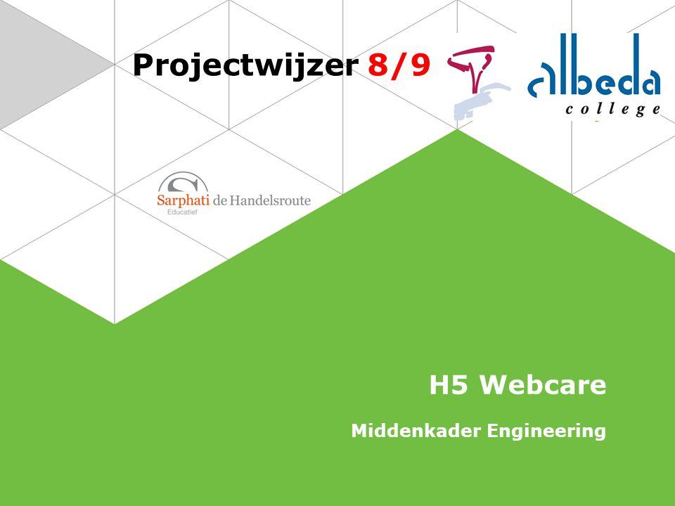 Projectwijzer 8/9 H5 Webcare Middenkader Engineering