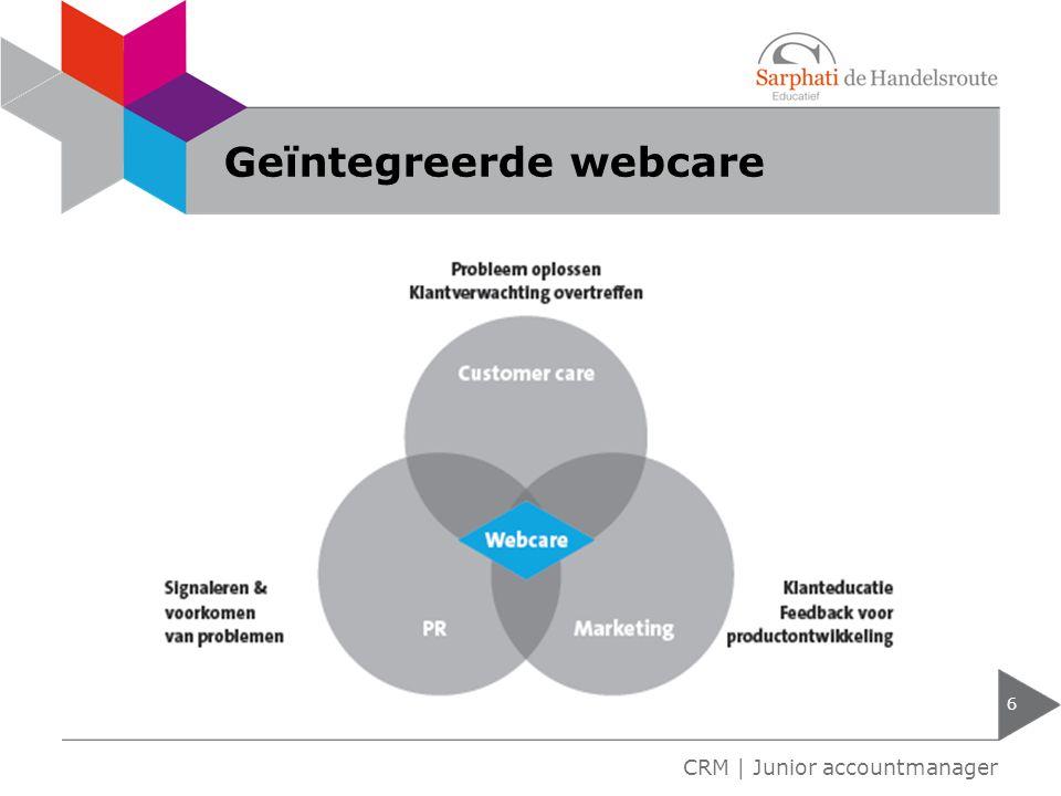 Geïntegreerde webcare 6 CRM | Junior accountmanager