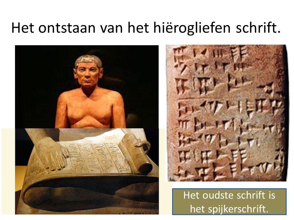 Het ontstaan van het hiërogliefen schrift. Het oudste schrift is het spijkerschrift.