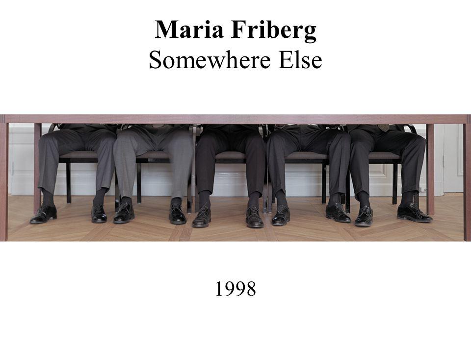 Maria Friberg Somewhere Else 1998