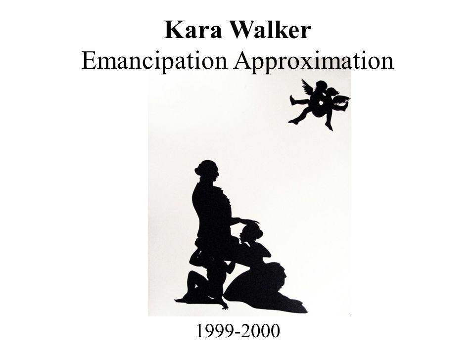 Kara Walker Emancipation Approximation 1999-2000