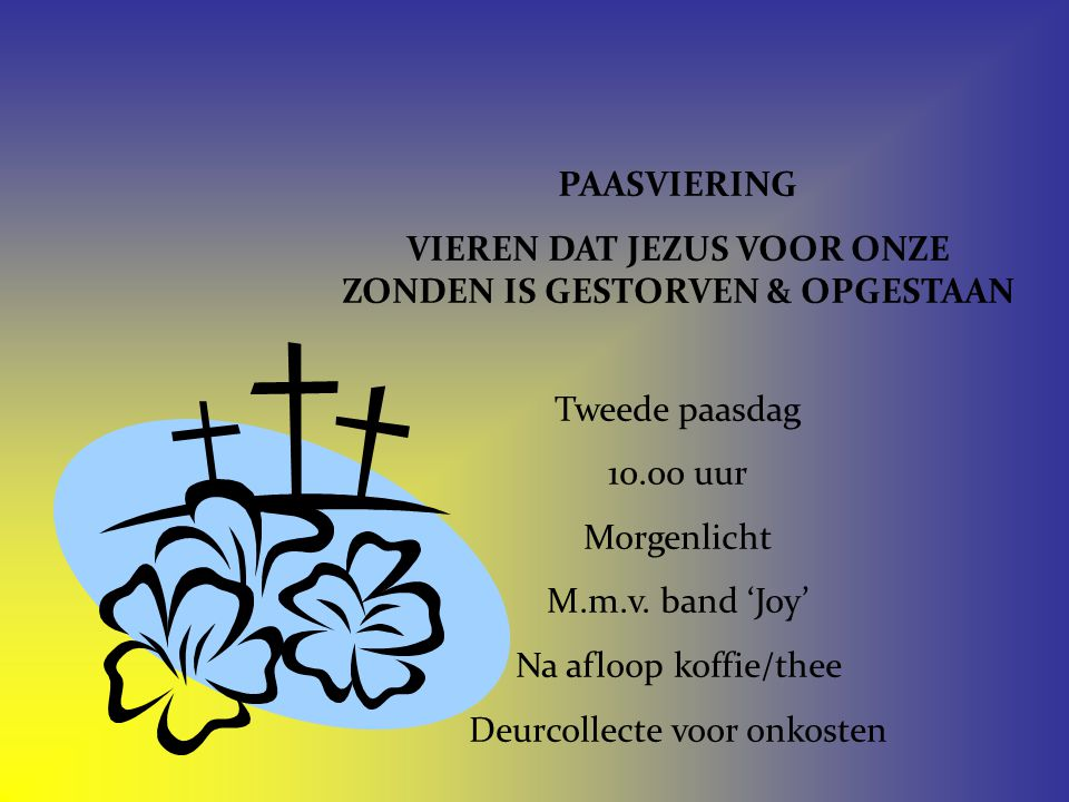 Liedboek 87: 1, 2, 3, 4, 5 Vers 1 Wij willen God de ere geven en maken zijn genade groot; want wij zijn voor de zonde dood en wat God zelf heeft afgeschreven zal niet herleven.