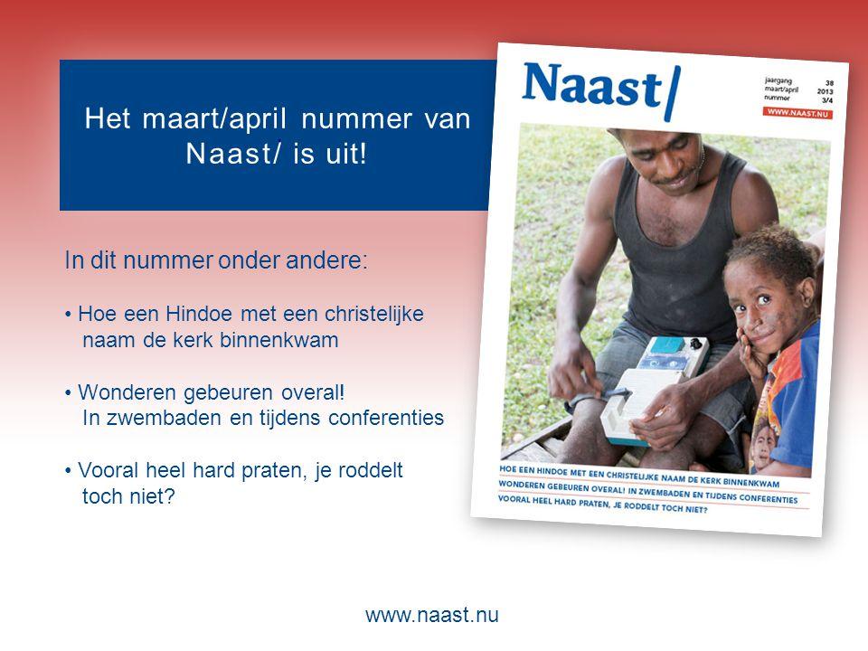 www.naast.nu.. Het maart/april nummer van Naast/ is uit.