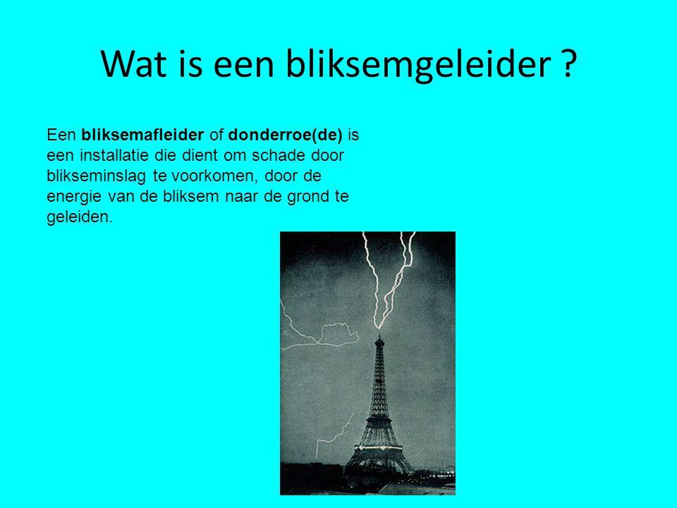 Wat is een bliksemgeleider .
