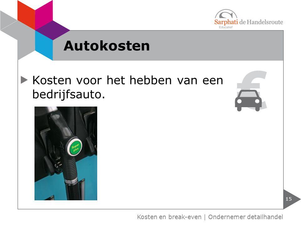Kosten voor het hebben van een bedrijfsauto. Kosten en break-even | Ondernemer detailhandel Autokosten 15