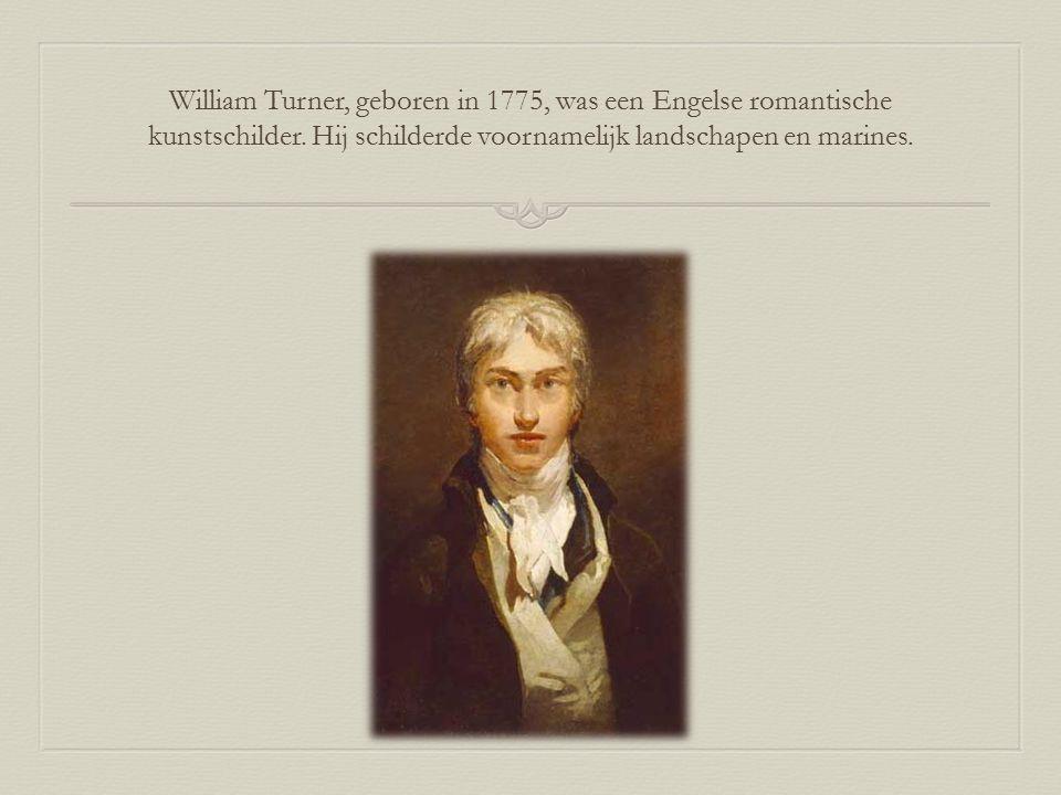 Turner werkte voornamelijk in aquarel, soms olieverf en experimenteerde met lithografie en etsen.