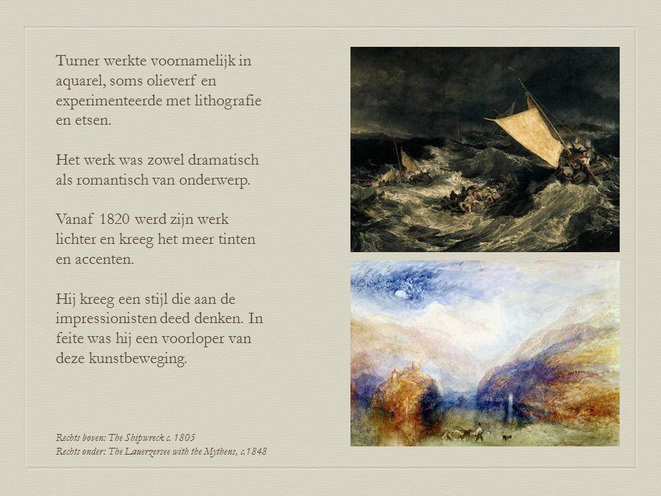 Turner werkte voornamelijk in aquarel, soms olieverf en experimenteerde met lithografie en etsen. Het werk was zowel dramatisch als romantisch van ond