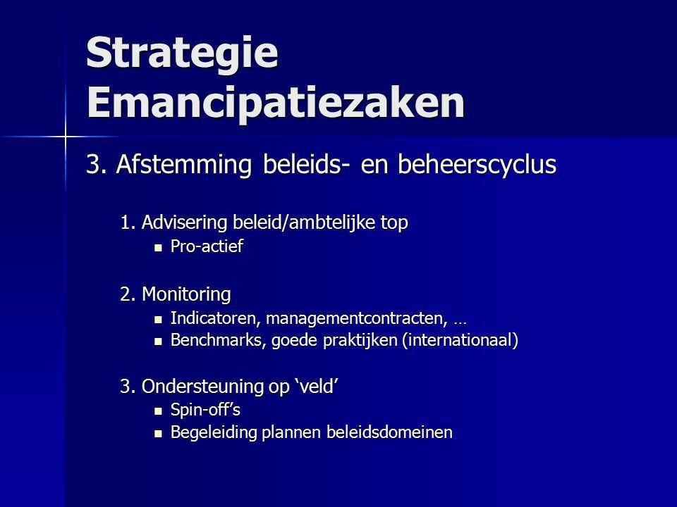 Strategie Emancipatiezaken 3.Afstemming beleids- en beheerscyclus 1.