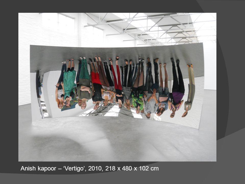 Anish kapoor – 'Vertigo', 2010, 218 x 480 x 102 cm