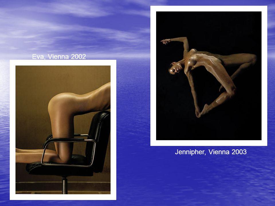 Eva, Vienna 2002 Jennipher, Vienna 2003