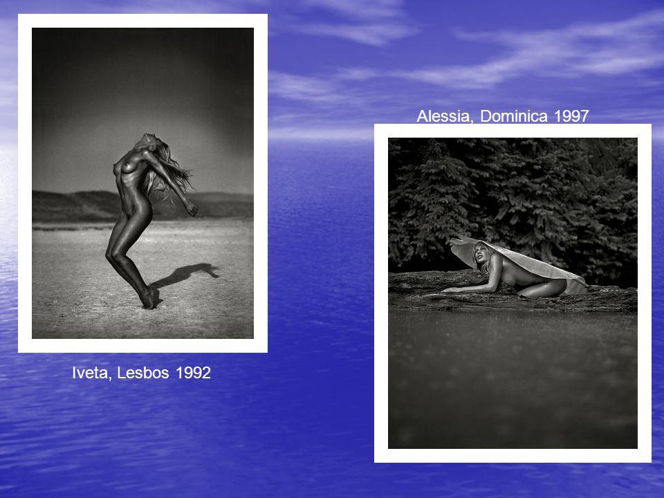 Iveta, Lesbos 1992 Alessia, Dominica 1997