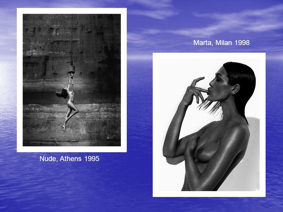 Nude, Athens 1995 Marta, Milan 1998
