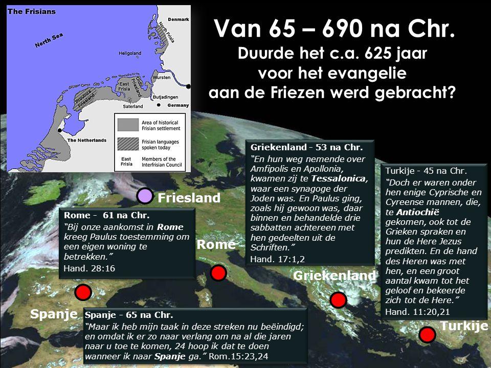 Gerard J.Wijtsma19 Van 65 – 690 na Chr.