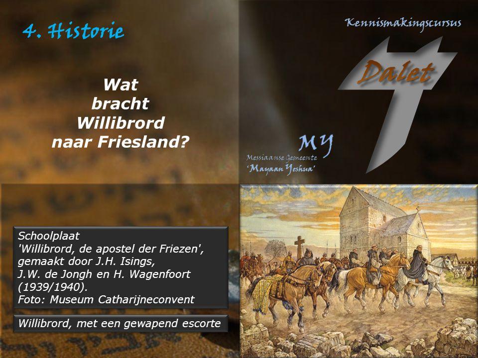 4.Historie Schoolplaat Willibrord, de apostel der Friezen , gemaakt door J.H.