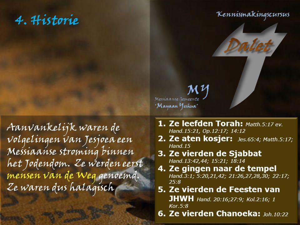 4. Historie Messiaanse gelovigen in Israël.