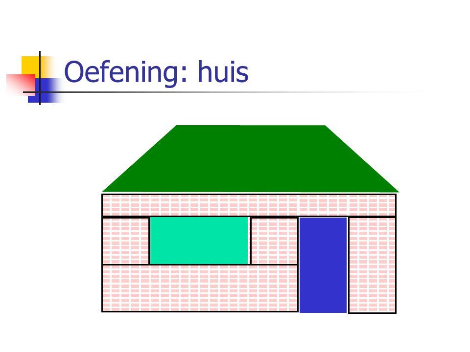 Oefening: huis