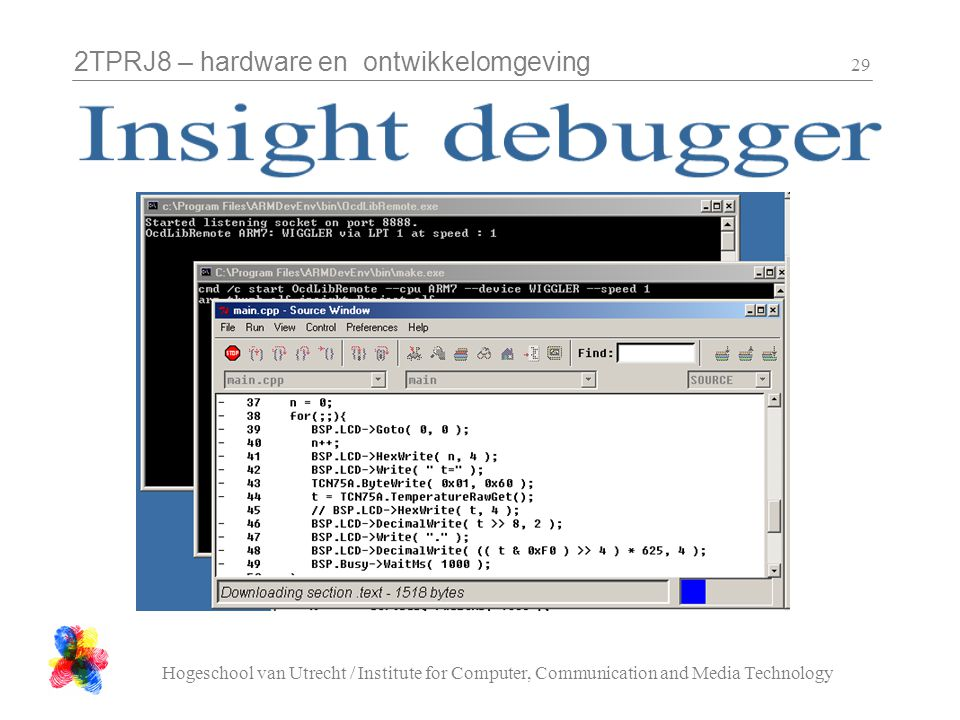 2TPRJ8 – hardware en ontwikkelomgeving Hogeschool van Utrecht / Institute for Computer, Communication and Media Technology 29