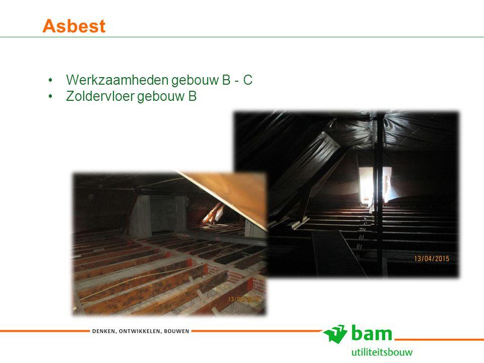 Asbest 7 Werkzaamheden gebouw B - C Zoldervloer gebouw B