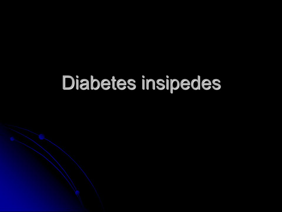 Diabetes insipides Een aandoening gekenmerkt door polyurie als gevolg van tekort aan anti-diuretisch hormoon of een niet reageren van het doelorgaan, de nier.