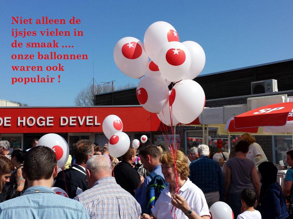 Niet alleen de ijsjes vielen in de smaak …. onze ballonnen waren ook populair !