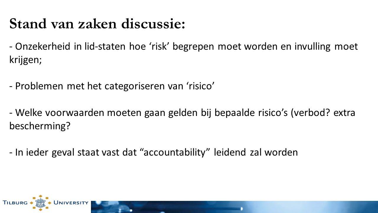 - Onzekerheid in lid-staten hoe 'risk' begrepen moet worden en invulling moet krijgen; - Problemen met het categoriseren van 'risico' - Welke voorwaar