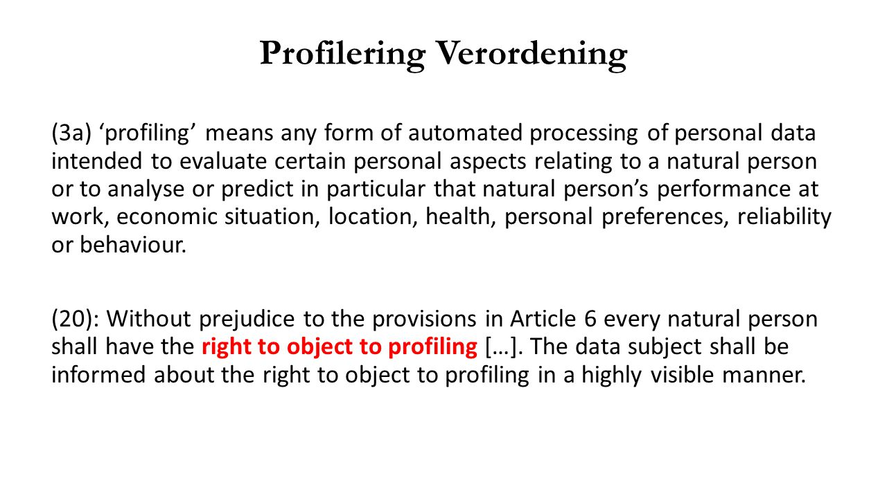 (3a) 'profiling' means any form of automated processing of personal data intended to evaluate certain personal aspects relating to a natural person or