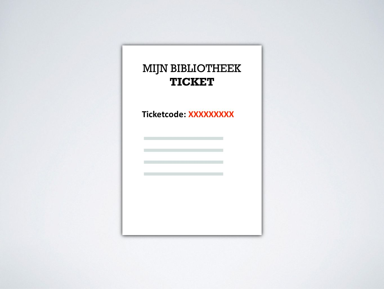 MIJN BIBLIOTHEEK TICKET Ticketcode: XXXXXXXXX
