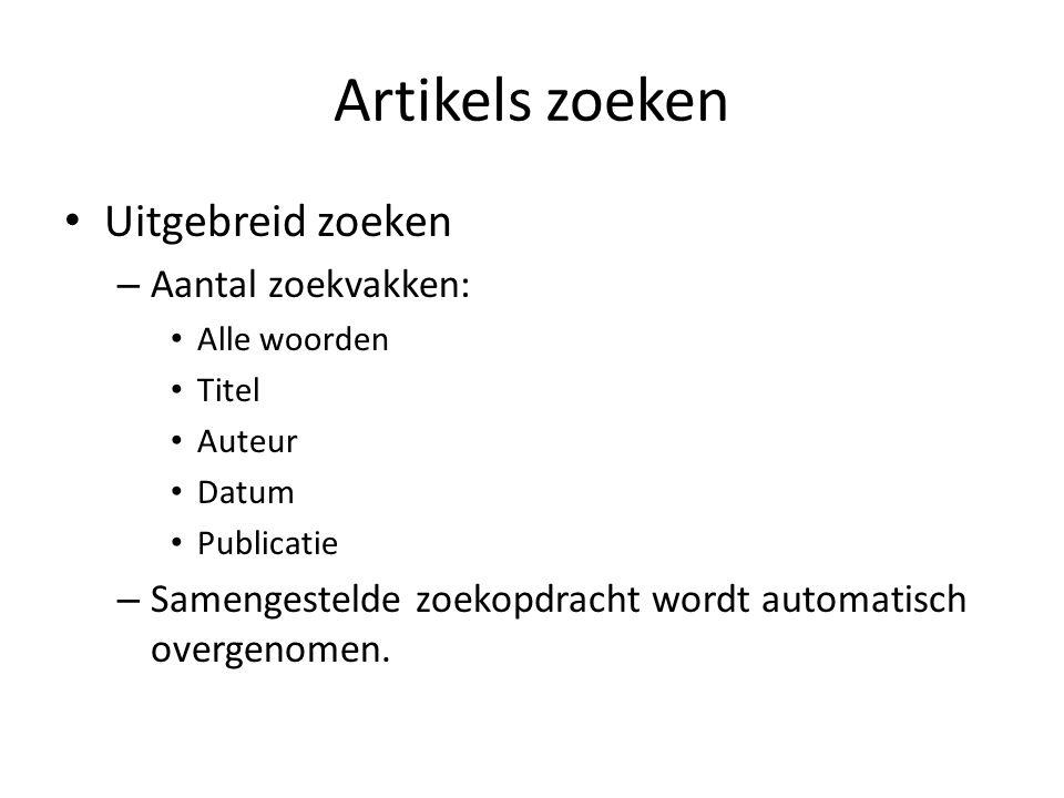 Artikels zoeken Uitgebreid zoeken – Aantal zoekvakken: Alle woorden Titel Auteur Datum Publicatie – Samengestelde zoekopdracht wordt automatisch overgenomen.