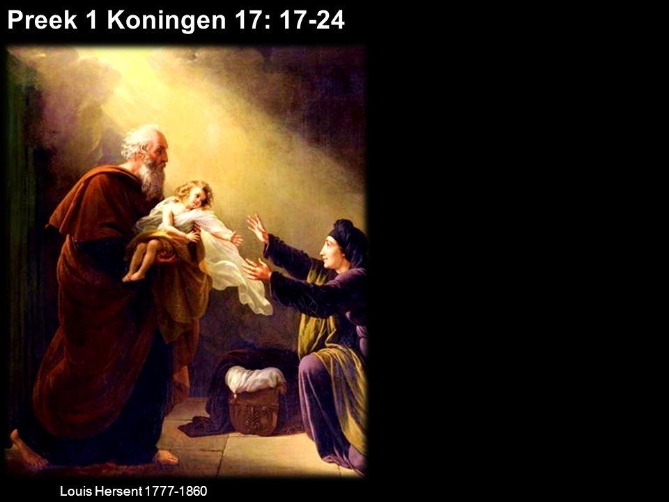 Preek 1 Koningen 17: 17-24 Louis Hersent 1777-1860