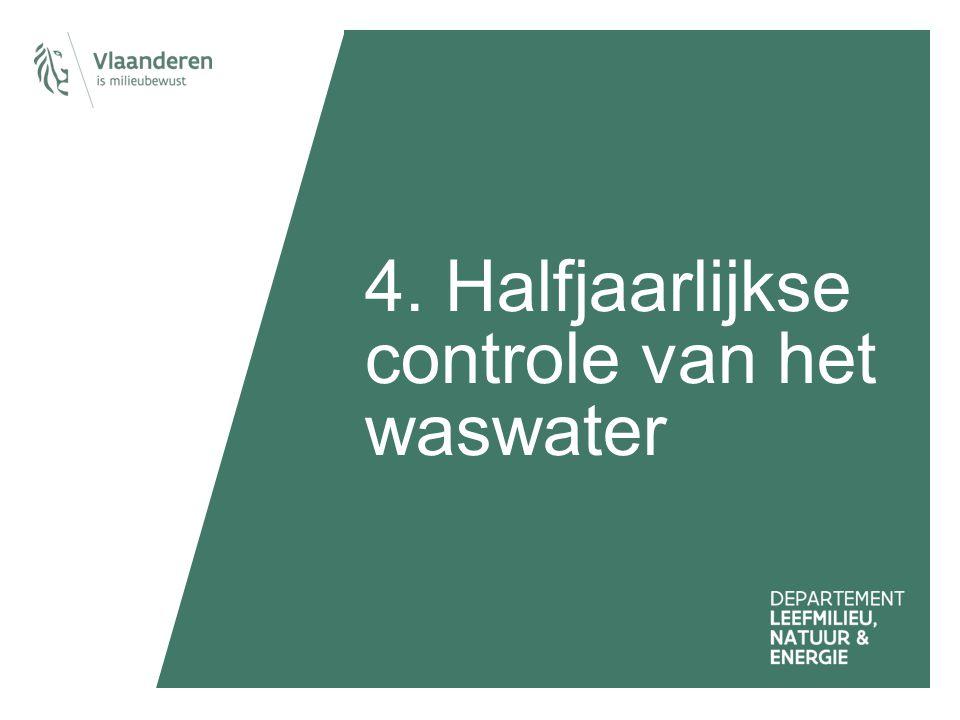 4. Halfjaarlijkse controle van het waswater
