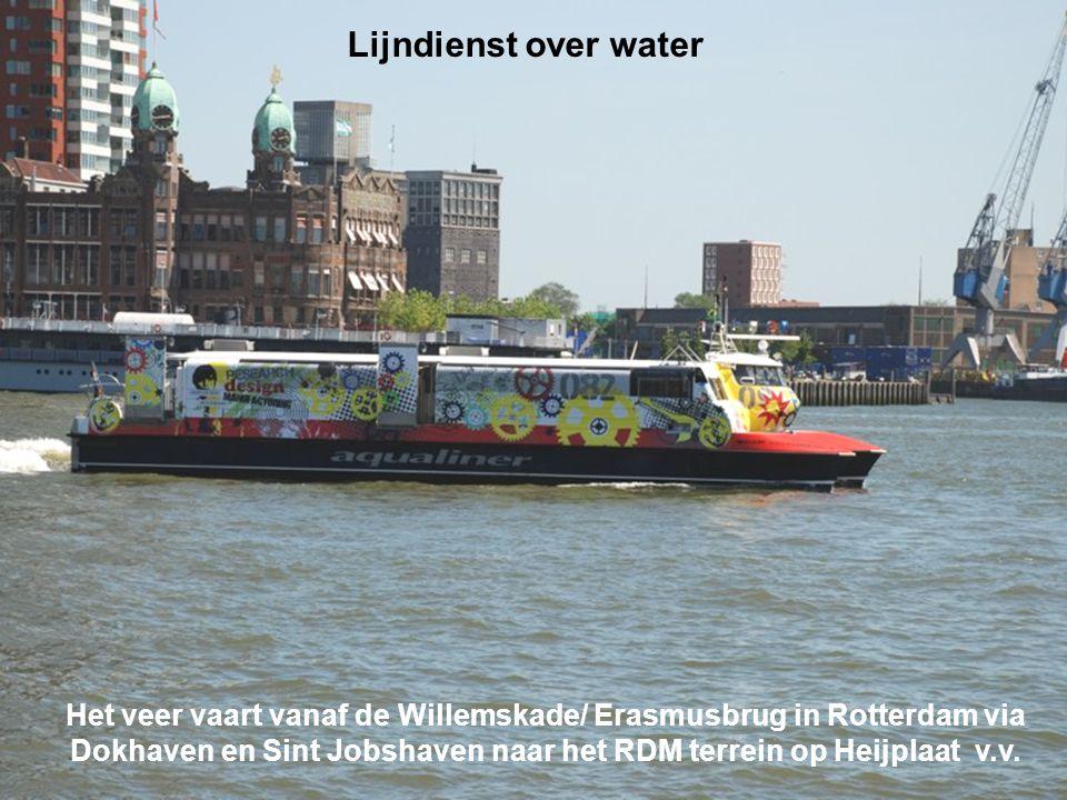 Lijndienst over water Het veer vaart vanaf de Willemskade/ Erasmusbrug in Rotterdam via Dokhaven en Sint Jobshaven naar het RDM terrein op Heijplaat v.v.